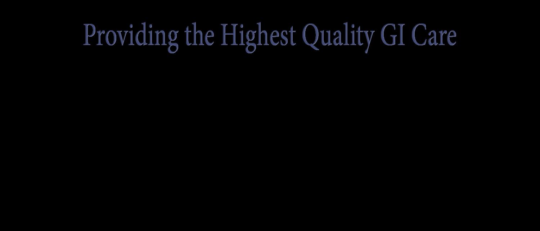 providing-the-highest-quality-gi-care